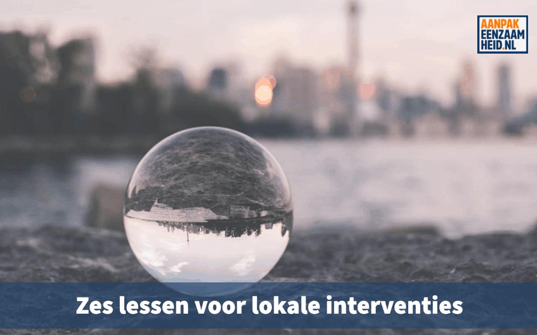 Zes lessen voor lokale interventies