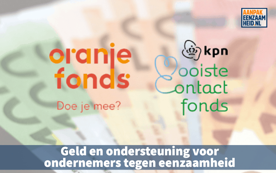 Geld en ondersteuning voor ondernemers tegen eenzaamheid