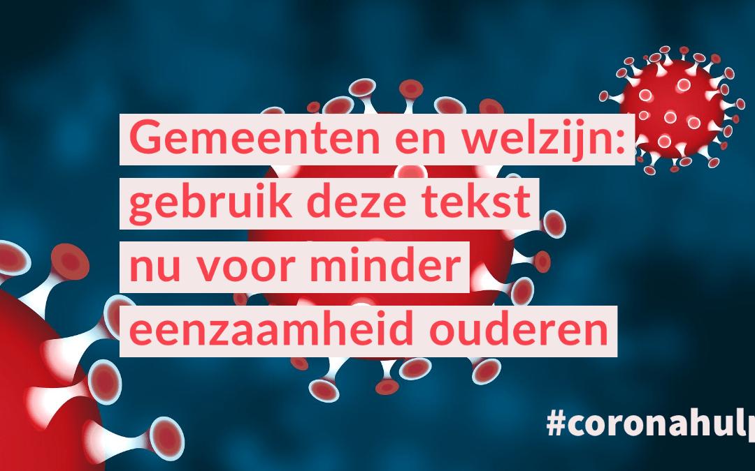 Tekst voor uw media om eenzaamheid ouderen te voorkomen bij coronavirus