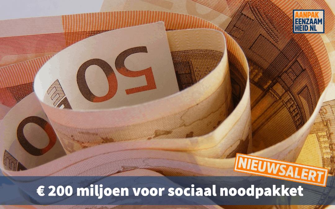 € 200 miljoen voor sociaal noodpakket
