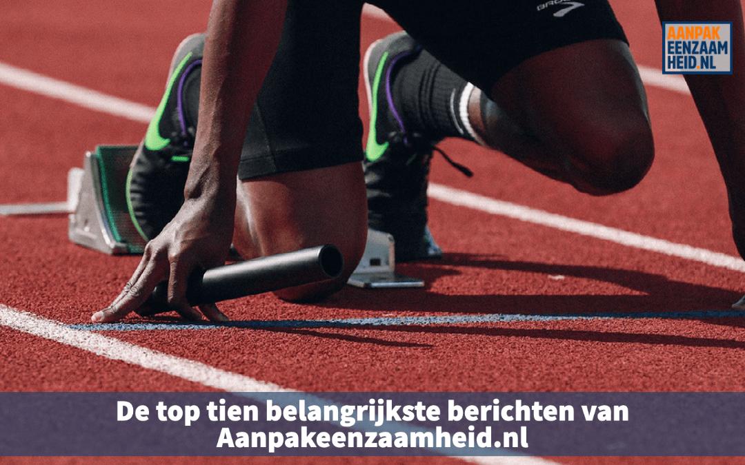 De top tien belangrijkste berichten van Aanpakeenzaamheid.nl