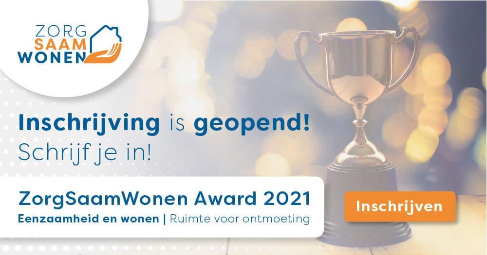 Gebruik de tijd en ding mee naar de ZorgSaamWonen Award 2021